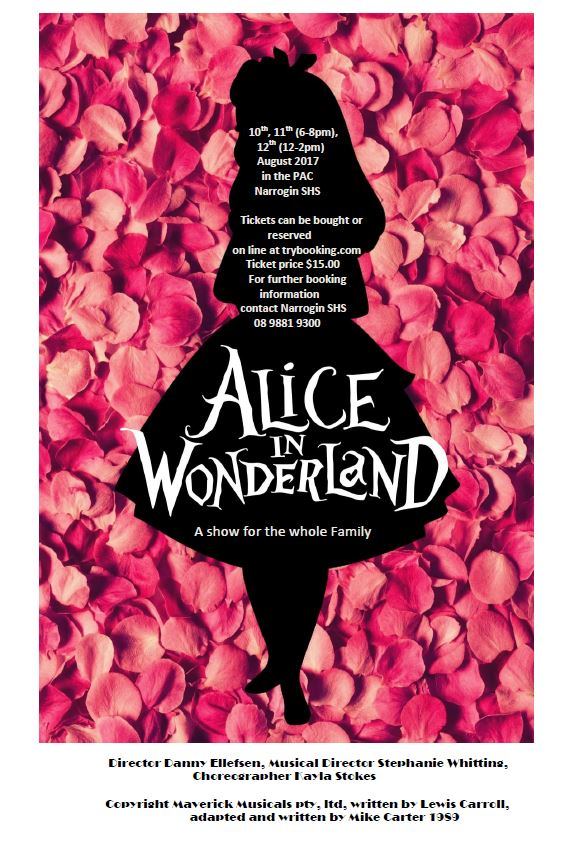 Alice In Wonderland 10,11 & 12 August